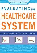Evaluating The Healthcare System Effectiveness Efficiency & Equity