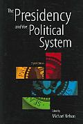 Presidency & The Political System 8th Edition
