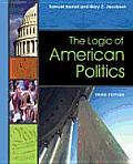 Logic Of American Politics 3rd Edition