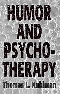 Humor and Psychotherapy (Master Work)