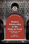 Modern Scholarship in the Study of Torah
