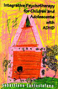 Integrative Psychotherapy for Children and Adolescents with ADHD