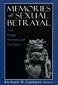 Memories of Sexual Betrayal