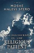 Psychotherapy of the Religious Patient