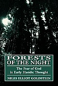 Forests of the Night: Fear of God in Early Hassidic Thought