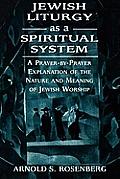 Jewish Liturgy as a Spiritual