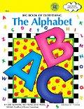 Big Book of Everything: The Alphabet