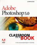 Adobe Photoshop 5 Classroom in a Book