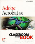 Adobe Acrobat 4 Classroom in a Book Cover