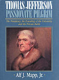 Thomas Jefferson Passionate Pilgrim