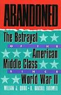 Abandoned The Betrayal Of The American M