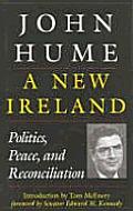 A New Ireland: Politics, Peace, and Reconciliation