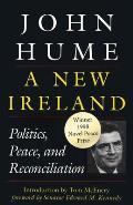 New Ireland Politics Peace & Reconciliation