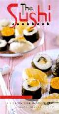 Sushi Cookbook A Step By Step Guide To This Popula