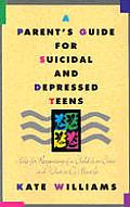 Parents Guide For Suicidal & Depressed Teen