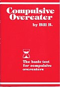 Compulsive Overeater The Basic Text for Compulsive Overeaters