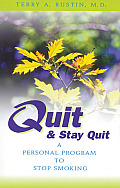 Quit & Stay Quit A Personal Program to Stop Smoking Quit & Stay Quit Nicotine Cessation Program