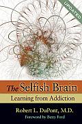 Selfish Brain Learning From Addiction