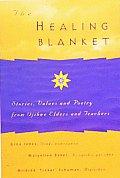 Healing Blanket Stories Values & Poetr