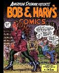 American Splendor Presents: Bob and Harv's Comics