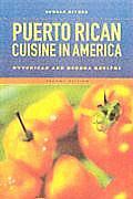 Puerto Rican Cuisine in America Nuyorican & Bodega Recipes