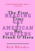 First Time I Met Frank Ohara Reading Gay