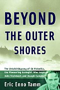 Beyond The Outer Shores Ed Ricketts