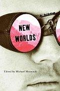 New Worlds An Anthology