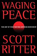Waging Peace The Art of War for the Antiwar Movement
