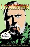 I Goldstein My Screwed Life
