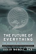 Future of Everything The Science of Prediction
