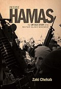 Inside Hamas The Untold Story of the Militant Islamic Movement