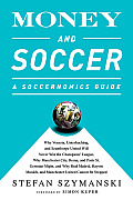 Money and Soccer: A Soccernomics Guide