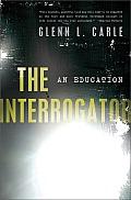 The interrogator; an education