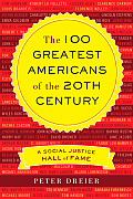 The 100 Greatest Americans of the 20th Century: A Social Justice Hall of Fame Cover