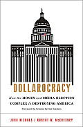 Dollarocracy Signed Edition