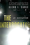 The interrogator; an education. (reprint, 2011)