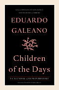Children of the Days: A Calendar of Human History