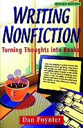 Writing Nonfiction Turning Thoughts into Books 4th Edition Completely Revised