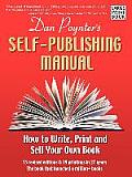 The Self-Publishing Manual: How to Write, Print, and Sell Your Own Book (Large Print)