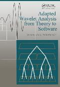 Adapted Wavelet Analysis From Theory To