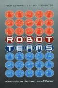 Robot Teams: From Diversity to Polymorphism