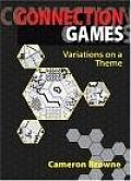 Connection Games: Variations on a Theme