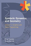 Symbolic Dynamics and Geometry: Using D* in Graphics and Game Programming