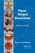 Piano-Hinged Dissections: Time to Fold!
