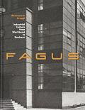 Fagus Industrial Culture From Werkbund T