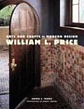 William L. Price: Arts and Crafts to Modern Design Cover