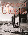 Weekend Utopias: Modern Living in the Hamptons