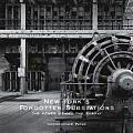 New Yorks Forgotten Substations The Power Behind the Subway