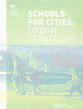 Schools for Cities: Urban Strategies (NEA Design)